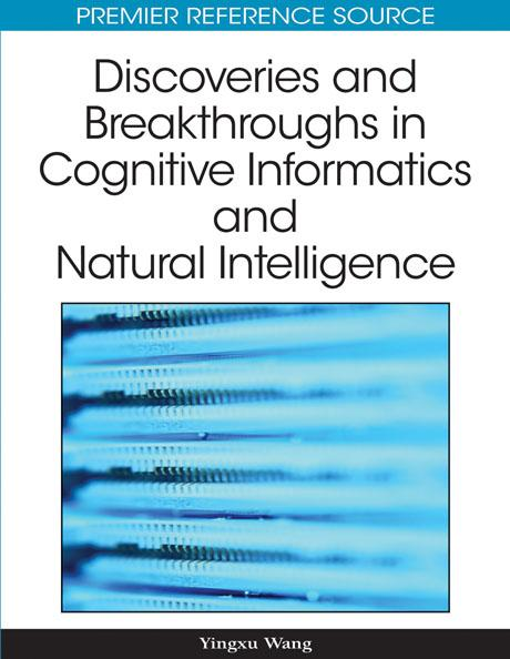 Discoveries and Breakthroughs in Cognitive Informatics and Natural Intelligence