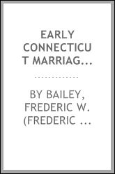 download Early Connecticut marriages as found on ancient church records prior to 1800 book