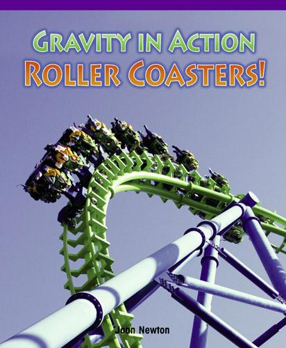 Gravity in Action: Roller Coasters!