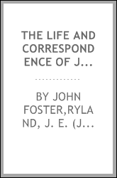 download the life and correspondence of john foster; book