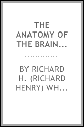 The anatomy of the brain; a text-book for medical students