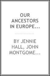 Our Ancestors in Europe: An Introduction to American History
