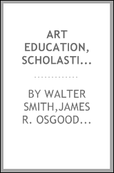 Art education, scholastic and industrial.