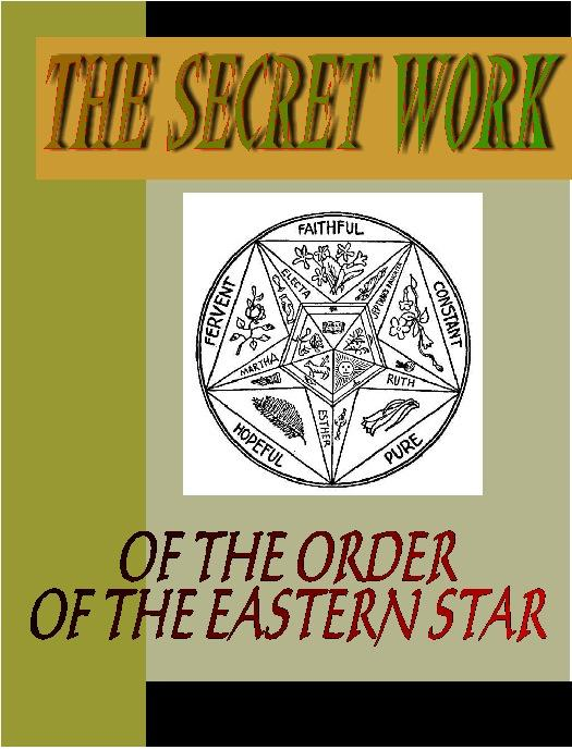 download The Secret Work of the Order of the Eastern Star book