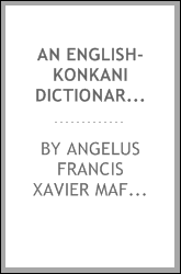 An English-Konkani Dictionary: And A Konakani-English Dictionary.