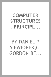 Computer structures : principles and examples