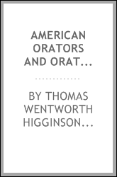 American orators and oratory. Being a report of lectures delivered