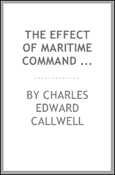 The Effect of Maritime Command on Land Campaigns Since Waterloo