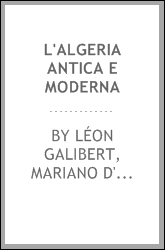 download l'<b>algeria</b> antica e moderna book