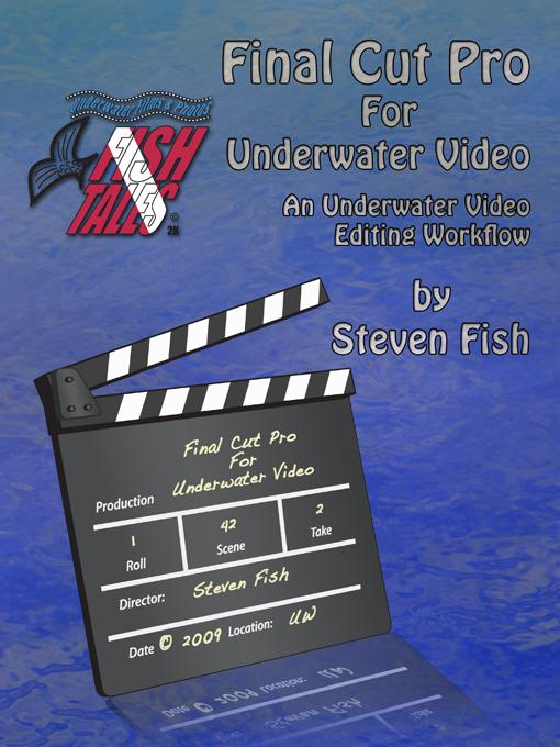 Final Cut Pro for Underwater Video