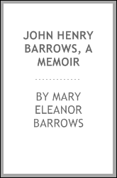 John Henry Barrows, a memoir