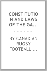Constitution and laws of the game [microform]