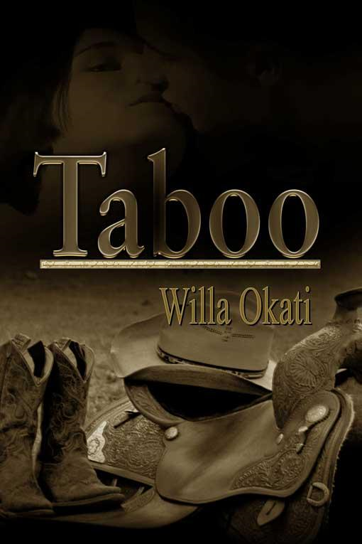 Taboo By: Willa Okati