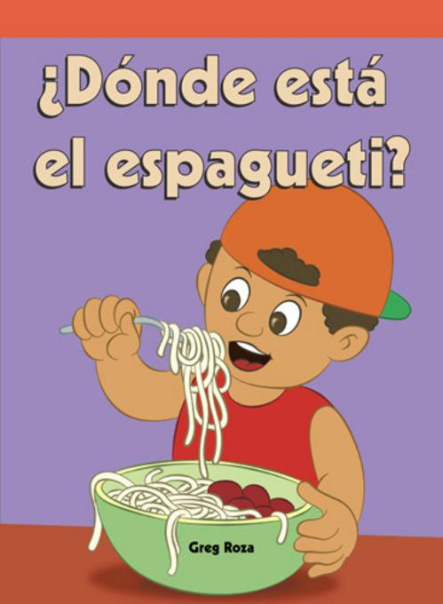 �D�nde est� el espagueti? (Where's the Spaghetti?)