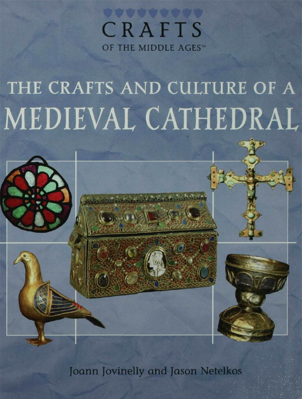 The Crafts and Culture of a Medieval Cathedral