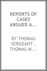 Reports of Cases Argued and Determined in the English Courts of Common Law, [1845-1856 ...