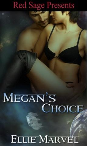 MEGAN'S CHOICE