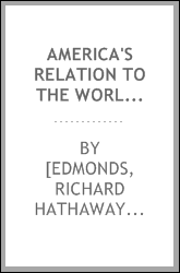America's relation to the world war