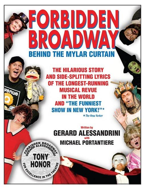 FORBIDDEN BROADWAY: BEHIND THE MYLAR CURTAIN
