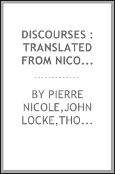 Discourses : translated from Nicole's Essays
