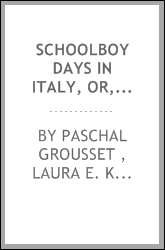 Schoolboy Days in Italy, Or, Tito, the Florentine