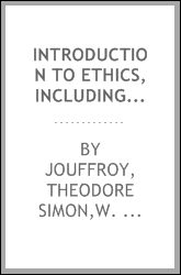 Introduction to ethics, including a critical survey of moral systems