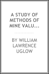download a study of methods of <b>mine</b> valuation and assessment: wi