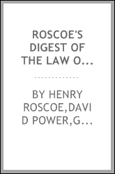 Roscoe's Digest of the law of evidence in criminal cases