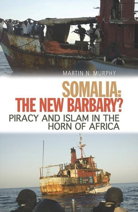 Somalia, the New Barbary?