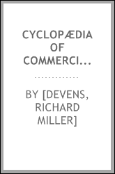 Cyclopædia of commercial and business anecdotes;