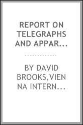 Report on telegraphs and apparatus