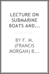 Lecture on submarine boats and their application to torpedo operations