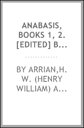 Anabasis, books 1, 2. [Edited] by H.W. Auden