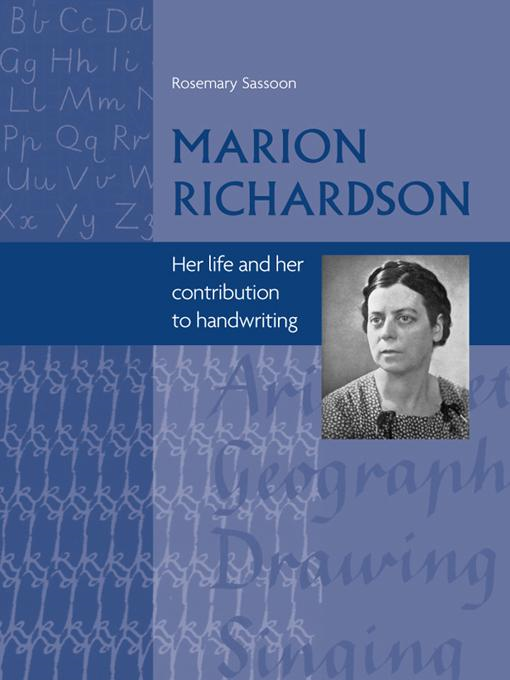 Marion Richardson: Her Life and Her Contribution to Handwriting