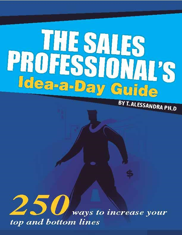 The Sales Professional's Idea-A-Day Guide: 250 Ways to Increase Your Top and Bottom Lines-- Every Selling Day of the Year