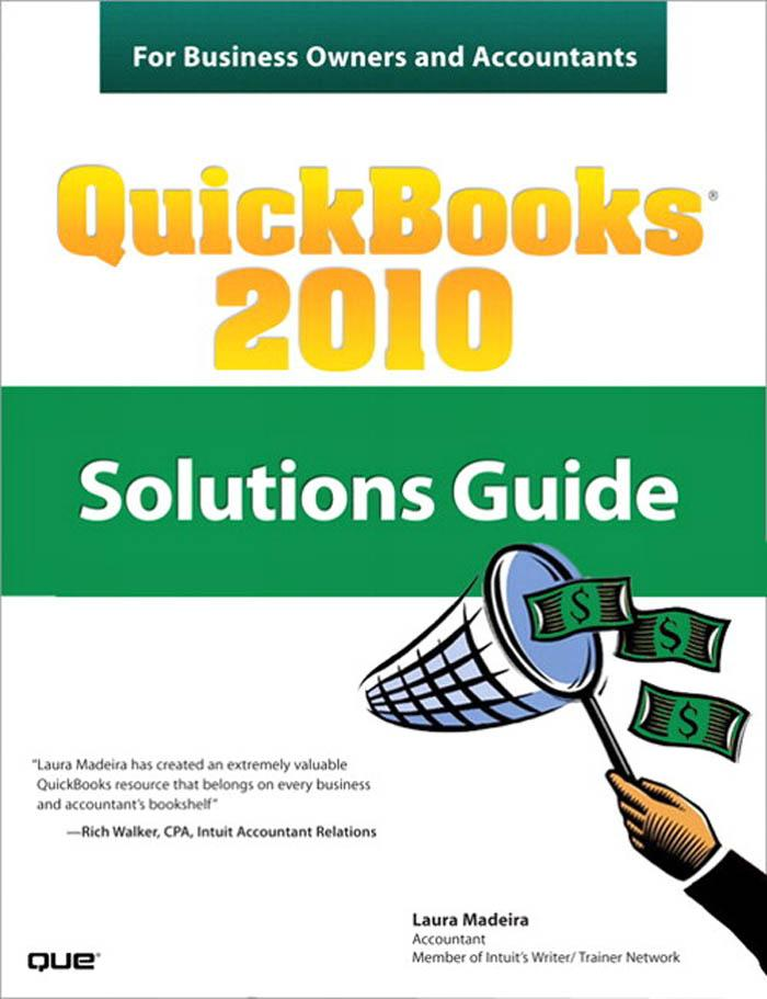 QuickBooks� 2010 Solutions Guide for Business Owners and Accountants