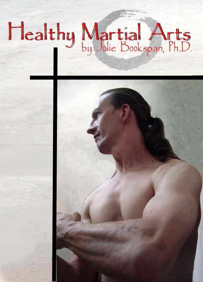 Healthy Martial Arts By: Jolie Bookspan