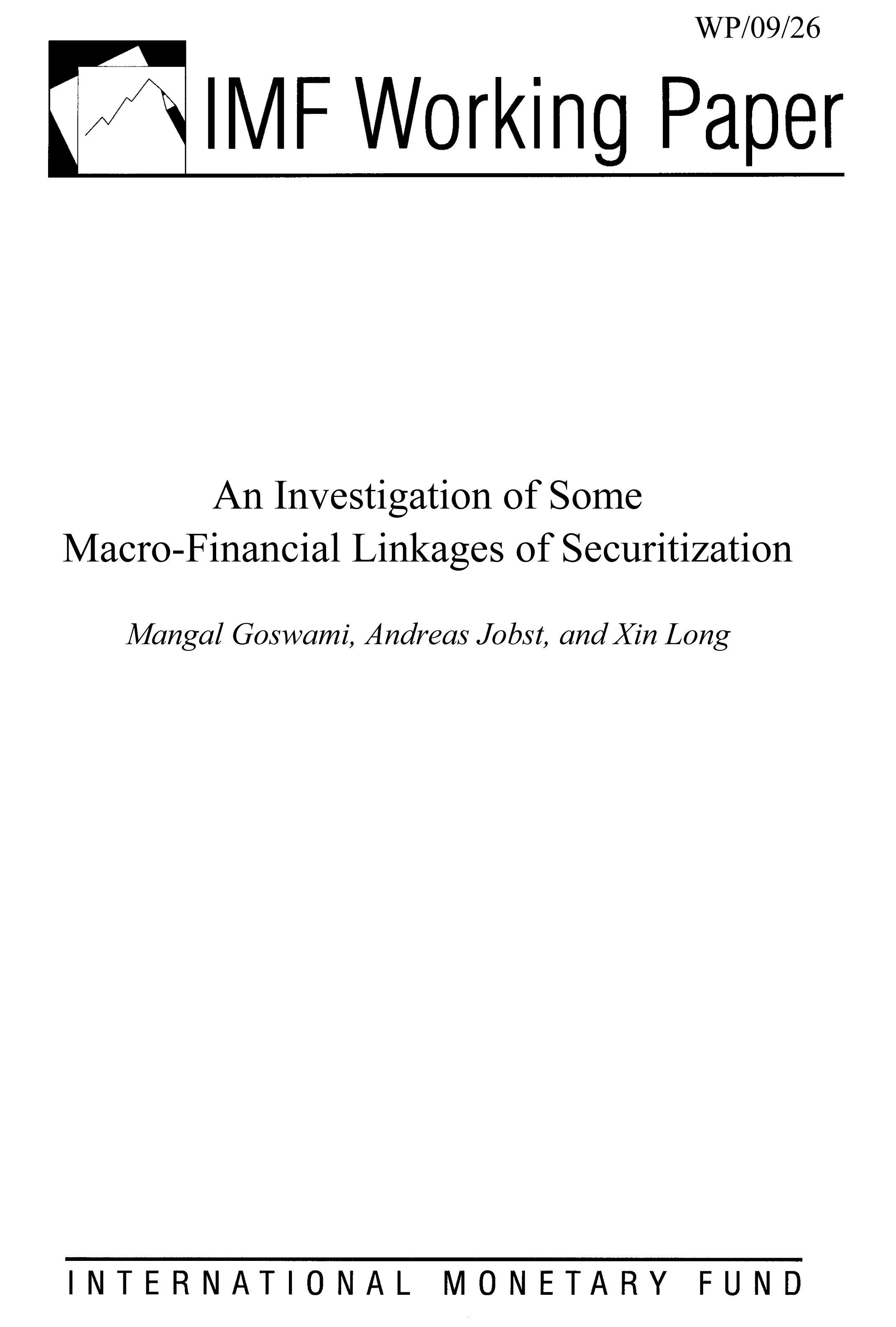 An Investigation of Some Macro-Financial Linkages of Securitization