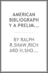 AMERICAN BIBLIOGRAPHY A PRELIMINARY CHECKLIST FOR 1818 ITEMS 42994-46912