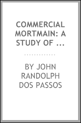 Commercial Mortmain: A Study of the Trust Problem