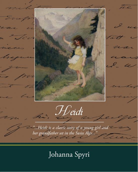 Heidi (ebook) By: Johanna Spyri