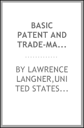 Basic patent and trade-mark laws of the principal belligerent powers, together with war legislation, ordinances, and edicts since August 1, 1914, to January 1, 1919, affecting patents, trade-marks, designs