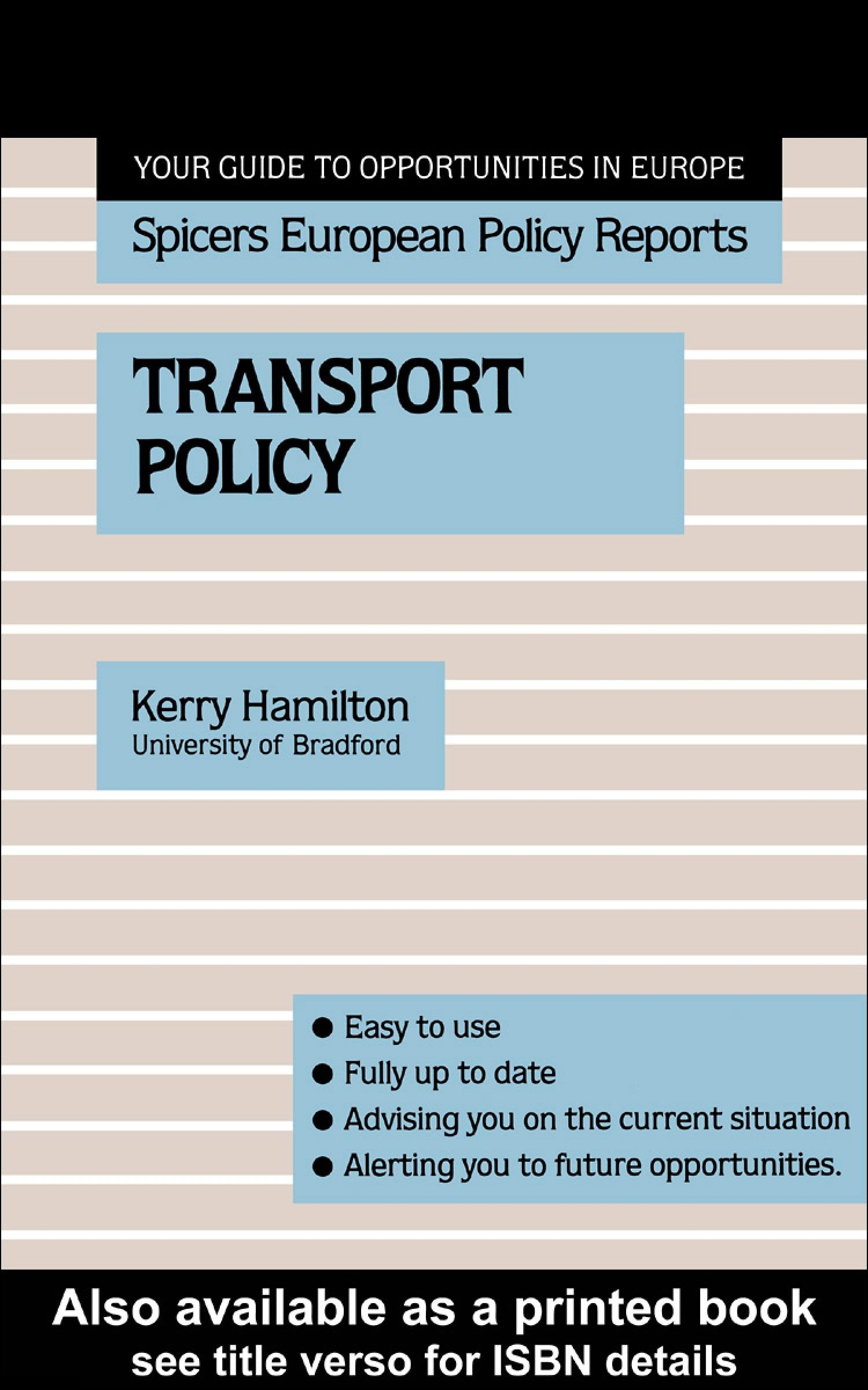 Transport Policy By: Hans J. Welzer