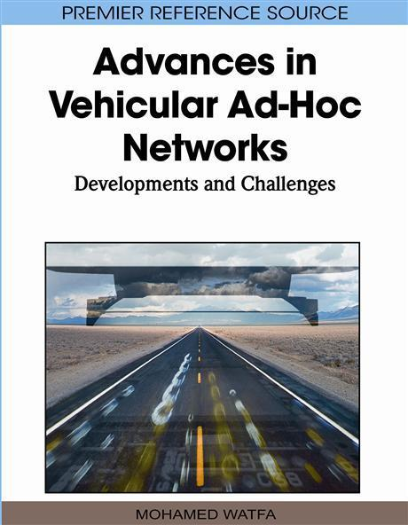 Advances in Vehicular AdHoc Networks: Developments and Challenges