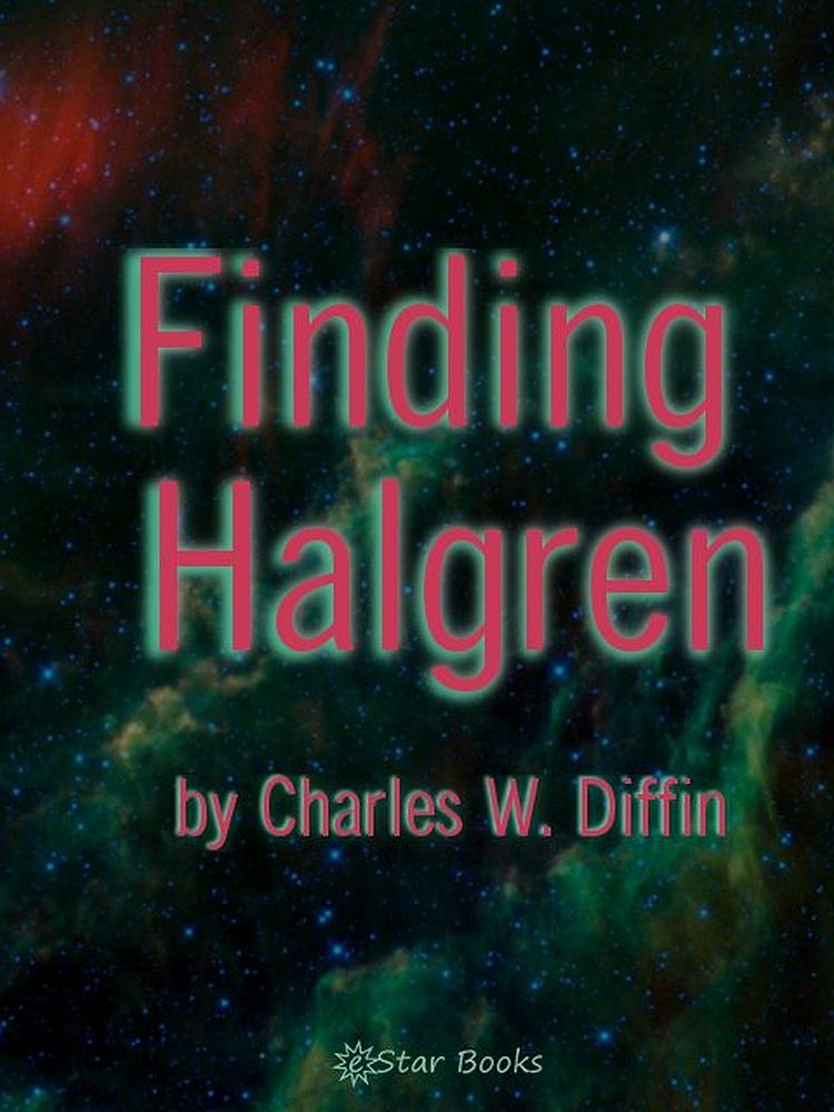 Finding Haldgren By: Charles W Diffin