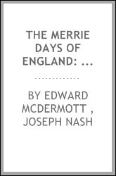 The Merrie Days of England: Sketches of the Olden Time