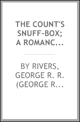 The count's snuff-box; a romance of Washington and Buzzard's Bay during the War of 1812