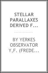Stellar parallaxes derived from photographs made with the forty-inch refractor