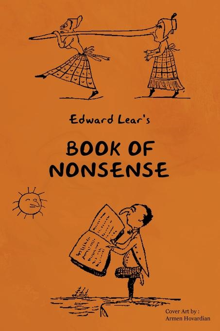 YOUNG READER'S SERIES: BOOK OF NONSENSE (Containing Edward Lear's complete Nonsense Rhymes, Songs, and Stories)