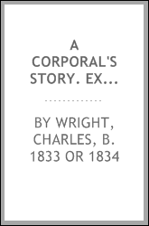 download a <b>corporal</b>'s story. experiences in the ranks of company